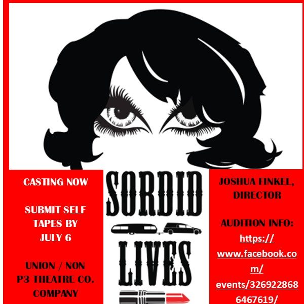 Sordid Lives: A Virtual Reading Directed by Joshua Finkel